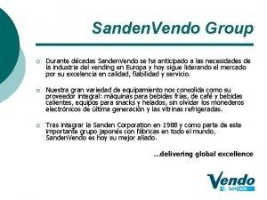 Sanden Vendo Group Durante dcadas Sanden Vendo se