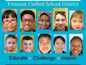 Fremont Unified School District Educate Challenge Inspire 1