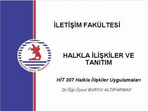 LETM FAKLTES HALKLA LKLER VE TANITIM HT 307