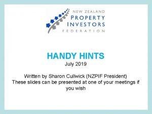 Napier HANDY HINTS July 2019 Written by Sharon