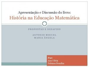 Apresentao e Discusso do livro Histria na Educao