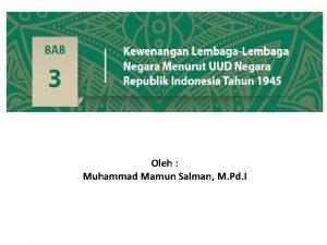 Oleh Muhammad Mamun Salman M Pd I TATAP
