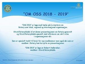 OM OSS 2018 2019 OM OSS er laga