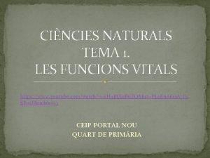 CINCIES NATURALS TEMA 1 LES FUNCIONS VITALS https