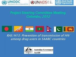Project Steering Committee Meeting Colombo 2012 RASH 13