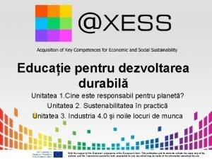 Educaie pentru dezvoltarea durabil Unitatea 1 Cine este