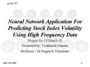 Neural Networks cs 74 757 Neural Network Application
