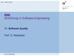 ESE Software Quality ESE Einfhrung in Software Engineering