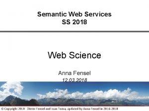 Semantic Web Services SS 2018 Web Science Anna