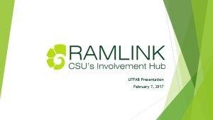 UTFAB Presentation February 7 2017 Presentation Agenda Ram