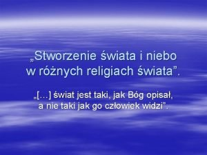 Stworzenie wiata i niebo w rnych religiach wiata