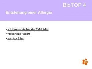 Bio TOP 4 Entstehung einer Allergie schrittweiser Aufbau