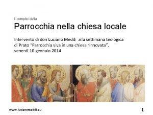 Il compito della Parrocchia nella chiesa locale Intervento