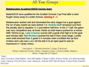 All Year Groups Bellahouston AcademyGSOS hockey team BellaGSOS
