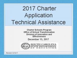 2017 Charter Application Technical Assistance Charter Schools Program