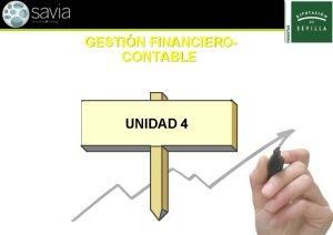 GESTIN FINANCIEROCONTABLE UNIDAD 4 CIRCULANTE EXISTENCIAS 300 Mercaderas