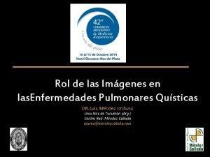 Rol de las Imgenes en las Enfermedades Pulmonares