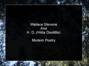 Wallace Stevens And H D Hilda Doolittle Modern