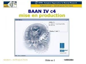 BAAN IV c 4 mise en production BAANIV