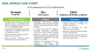 REAL WORLD CASE STUDY e CTD submissions in