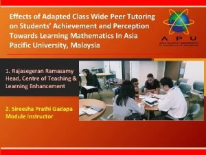 Effects of Adapted Class Wide Peer Tutoring on