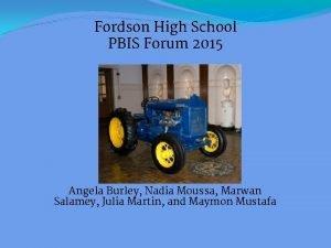 Fordson High School PBIS Forum 2015 Angela Burley