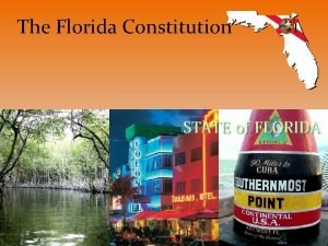 The Florida Constitution The Florida State Constitution The