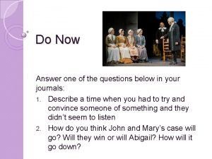 Do Now Answer one of the questions below