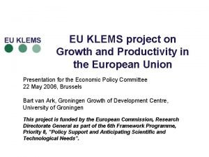 EU KLEMS project on Growth and Productivity in