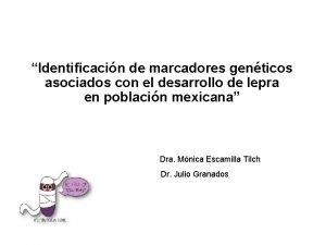 Identificacin de marcadores genticos asociados con el desarrollo