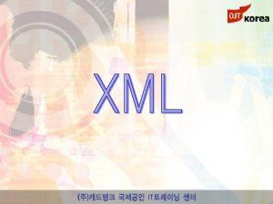chapter 01 XML XML XML B 2 B