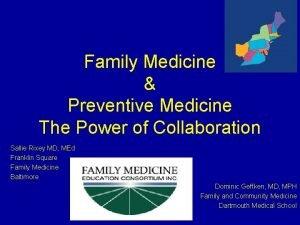 Family Medicine Preventive Medicine The Power of Collaboration