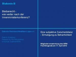 Bleiberecht wie weiter nach der Innenministerkonferenz Diakonie RheinlandWestfalenLippe