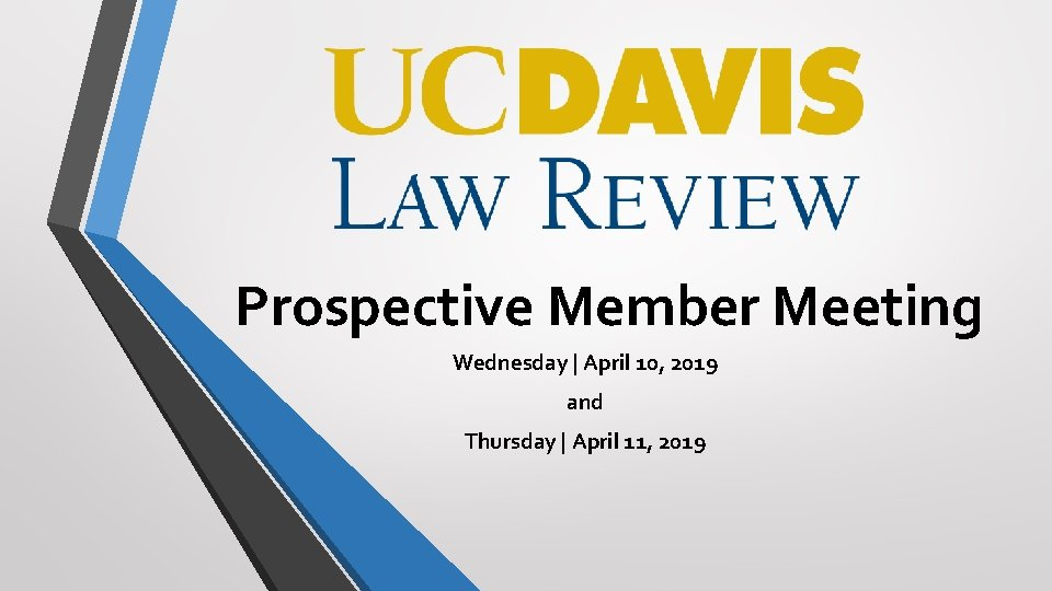 Prospective Member Meeting Wednesday April 10 2019 and