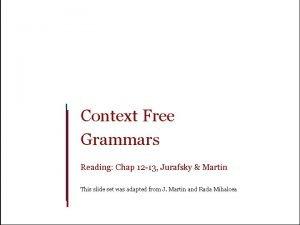 Context Free Grammars Reading Chap 12 13 Jurafsky