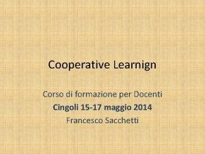 Cooperative Learnign Corso di formazione per Docenti Cingoli