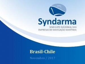 BrasilChile Novembro 2017 Sobre o Syndarma Fundado em