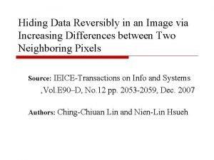 Hiding Data Reversibly in an Image via Increasing