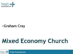 Graham Cray Mixed Economy Church Fresh Expressions 1