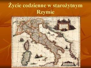 ycie codzienne w staroytnym Rzymie Rodzina Rodzina ju