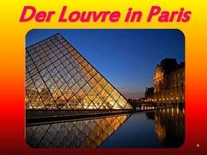 Der Louvre in Paris LouvrePalast Palais du Louvre