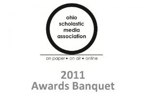 2011 Awards Banquet Overall Yearbook Awards ALL OHIO