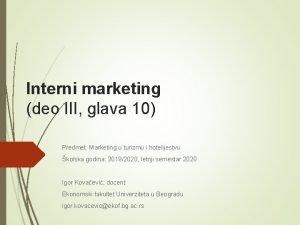 Interni marketing deo III glava 10 Predmet Marketing