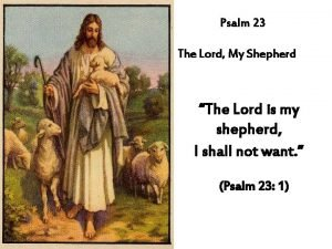 Psalm 23 The Lord My Shepherd The Lord