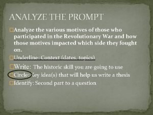 ANALYZE THE PROMPT Analyze the various motives of