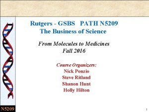 Rutgers GSBS PATH N 5209 The Business of