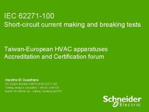 IEC 62271 100 Shortcircuit current making and breaking