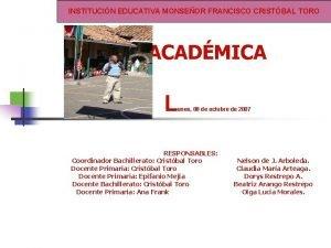GESTIN INSTITUCIN EDUCATIVA MONSEOR FRANCISCO CRISTBAL TORO ACADMICA