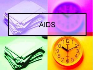 AIDS Betegsg Az AIDS Acquired Immune Deficiency Syndrome
