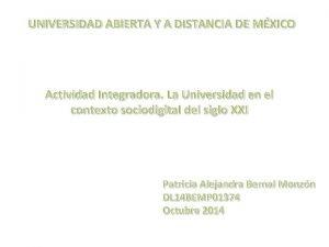 UNIVERSIDAD ABIERTA Y A DISTANCIA DE MXICO Actividad